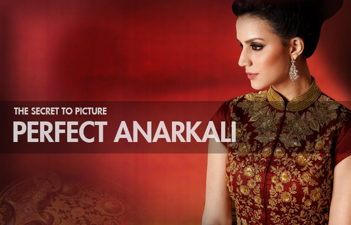The Secret to Picture Perfect Anarkali