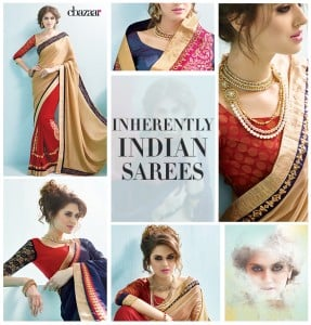 Inherently Indian – How the Saree has evolved Over the Ages