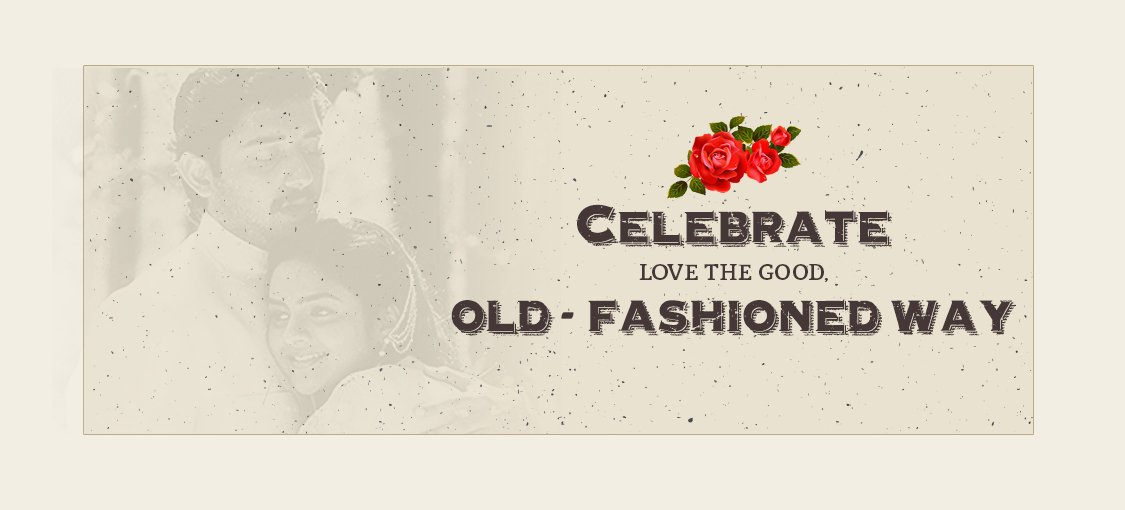 Celebrate love the good, old-fashioned way