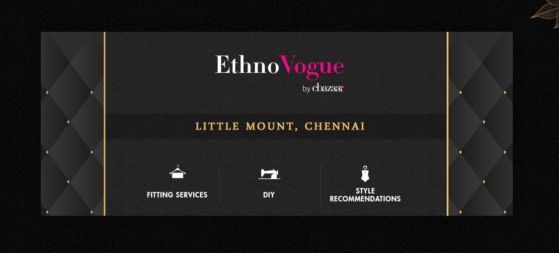EthnoVogue Store – Little Mount,Chennai