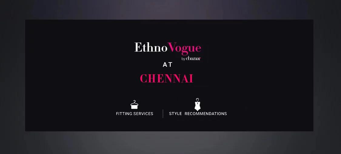 Chennai EthnoVogue Store