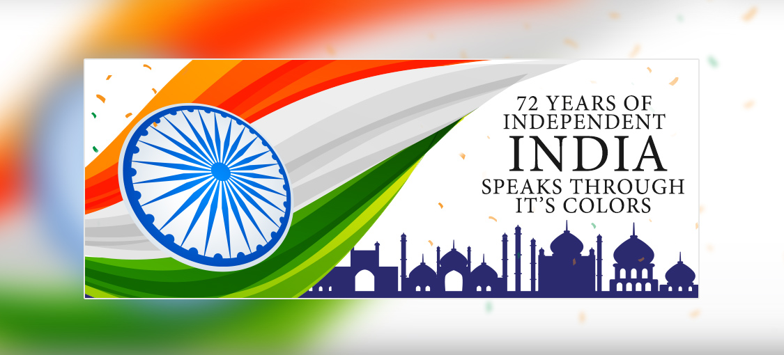 72 Years Of Independent India Speaks Through Its Colors