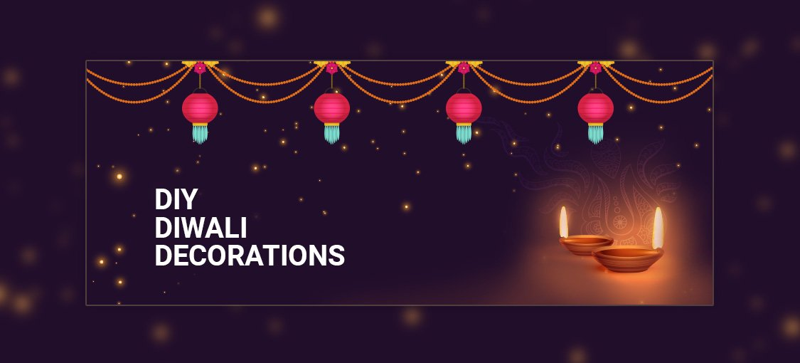 DIY Diwali Decorations - Cbazaar Fashion Blog