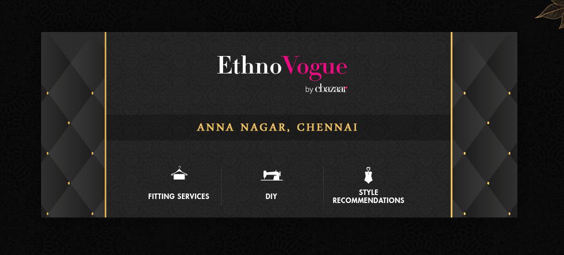 EthnoVogue Store – Anna Nagar,Chennai