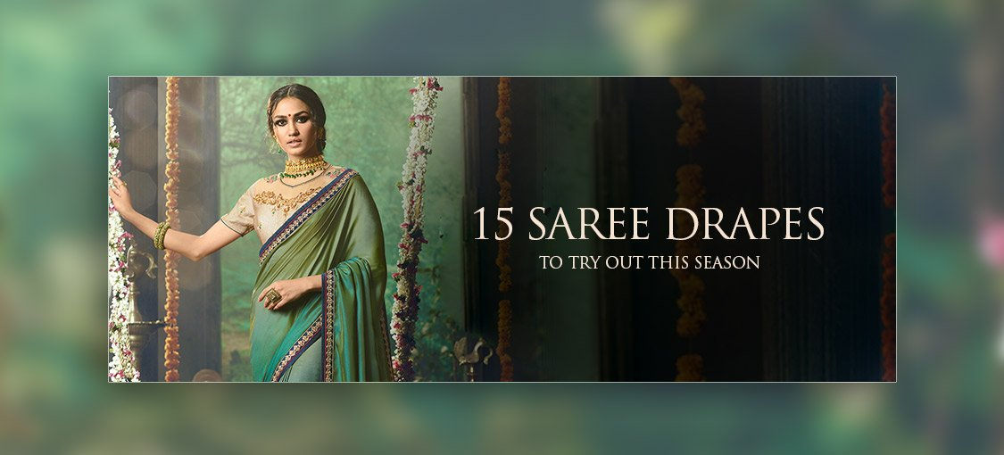 15 Saree Drapes To Try Out This Season
