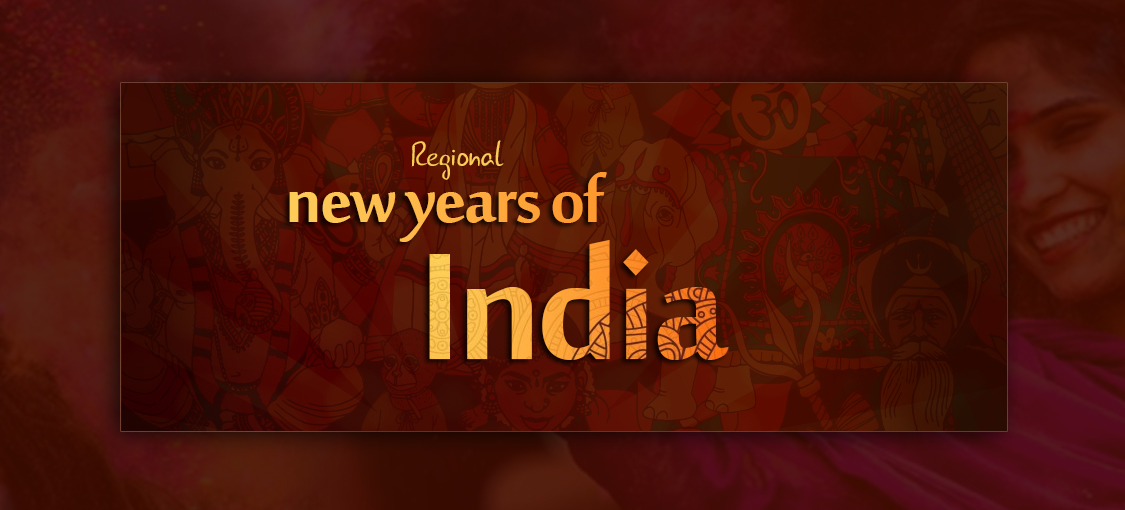 Regional New Years Of India
