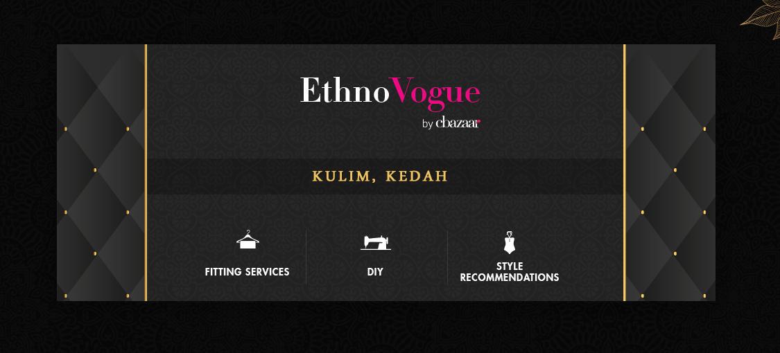 EthnoVogue Store – Kulim, Kedah, Malaysia