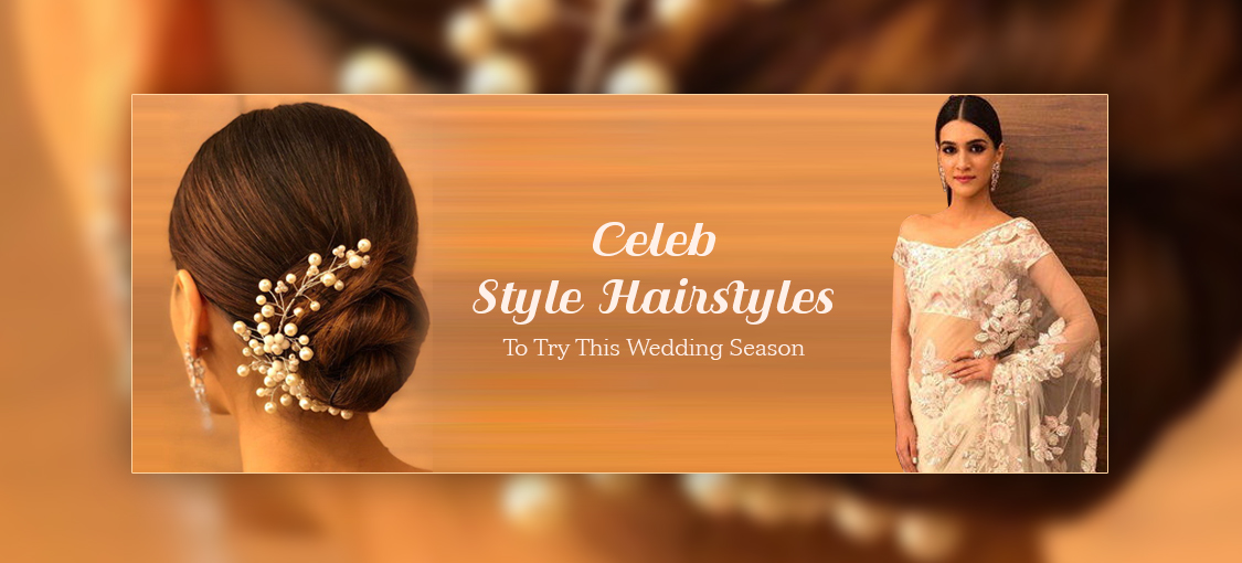 Celeb Style Hairstyles To Try This Wedding Season