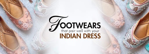 Footwears That Pair Well With Your Indian Dress