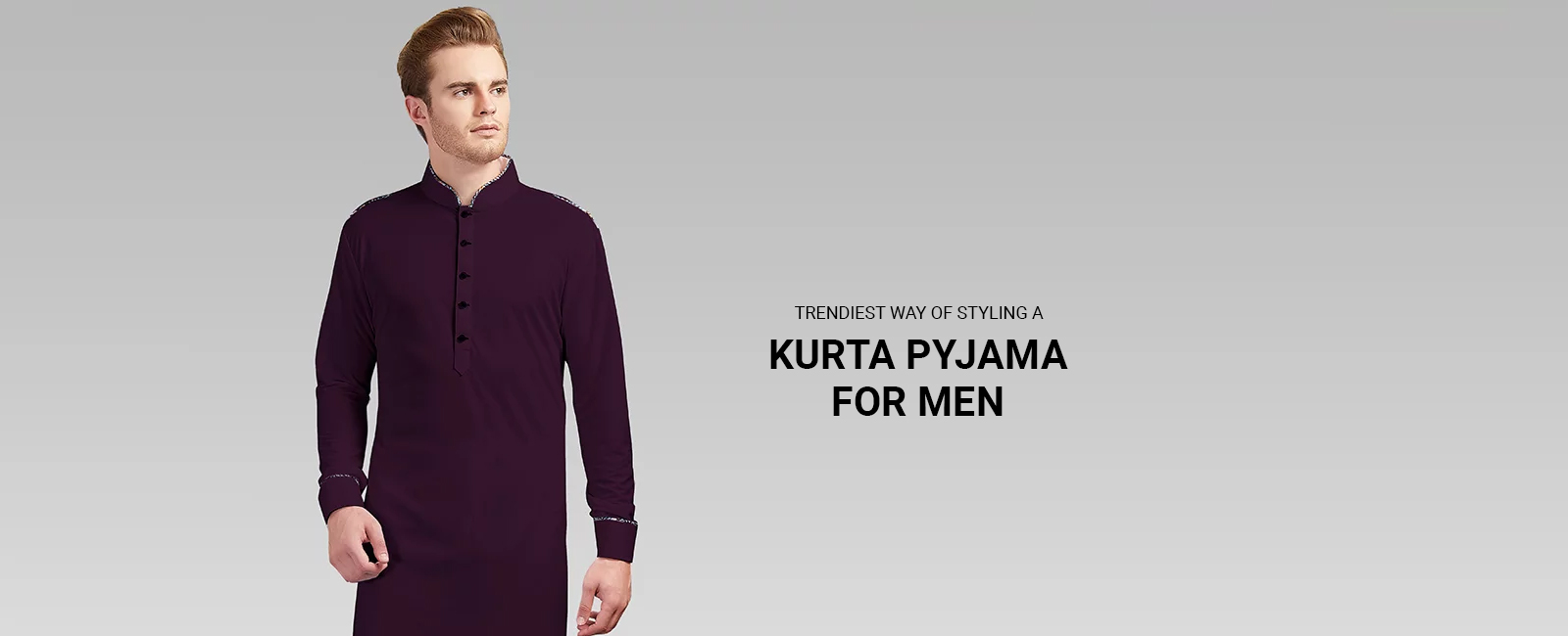 Trendiest way of Styling a Kurta Pyjama for Men