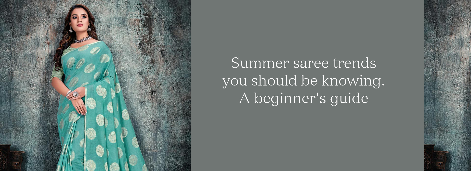 Summer Saree Trends You Should Be Knowing. A Beginner's Guide