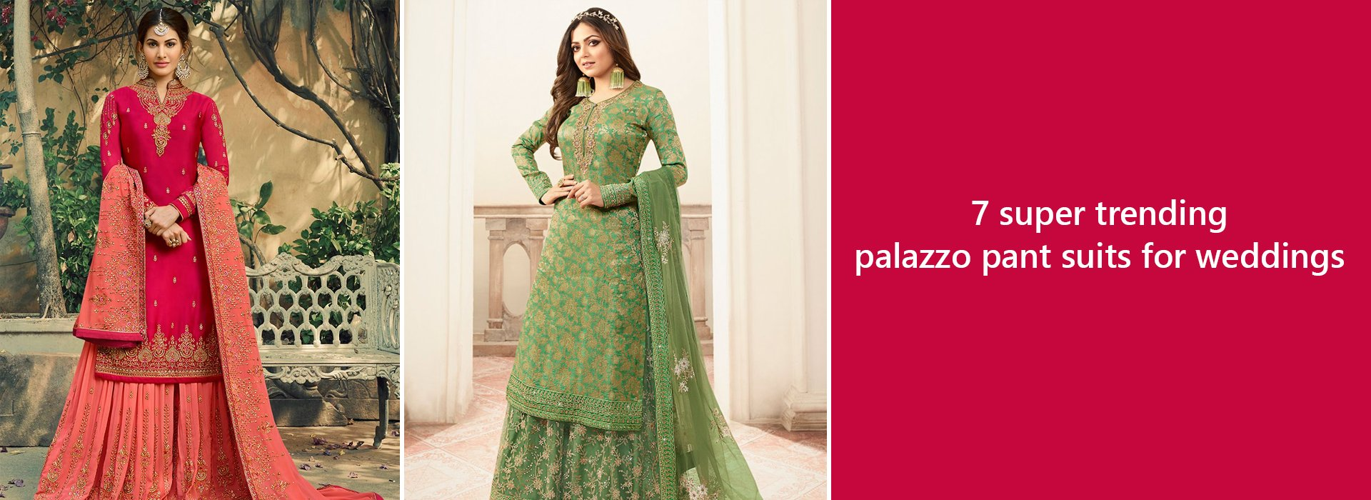 7 Super Trending Palazzo Pant Suits For Weddings